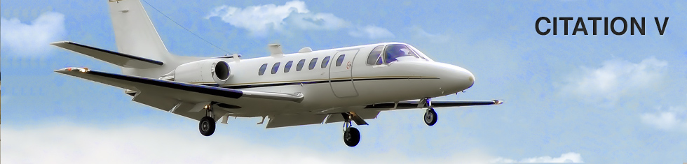 Citation 5 / V for charter