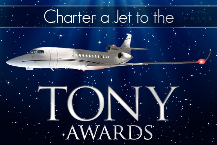 Charter a Jet to the Tony Awards